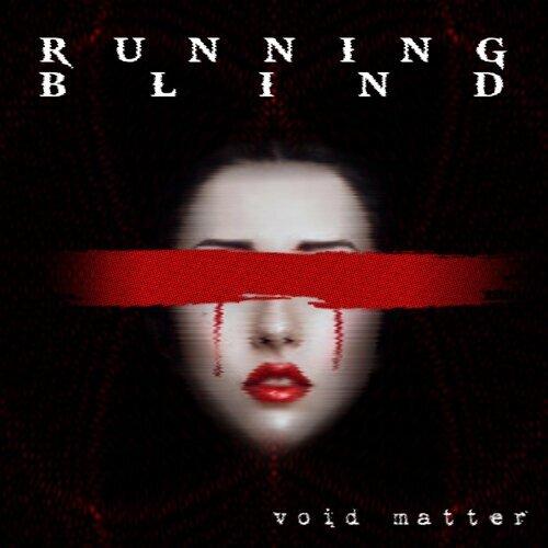 Running Blind - EP