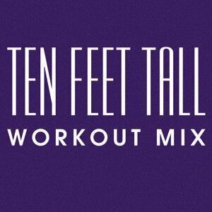 Ten Feet Tall - Single