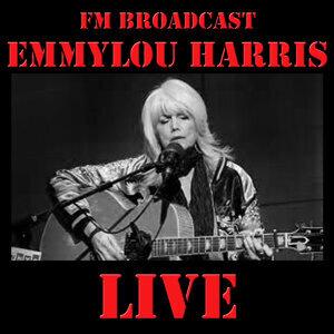 FM Broadcast: Emmylou Harris Live
