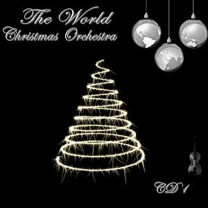 The World Christmas Orchestra CD 1