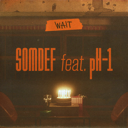 WAIT (feat. pH-1)