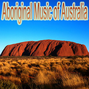 Aboringinal Music Of Australia