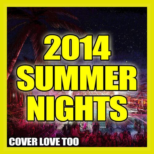 2014 Summer Nights