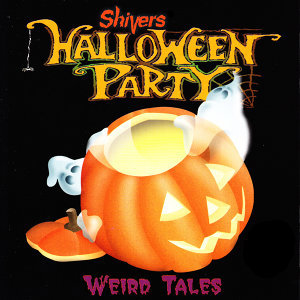 Shivers Halloween Party: Weird Tales