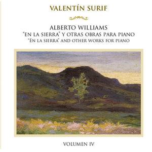 Alberto Williams: En la Sierra y Otras Obras para Piano