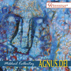 Mikhail Kollontay: Agnus Dei