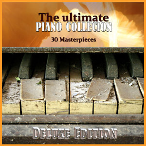 The Ultimate Italian Piano Collection 30 Masterpieces