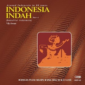 Around Indonesia in 80 Tunes: Indonesia Indah, Pt. 2