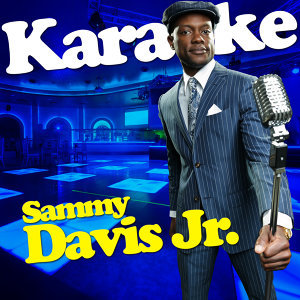 Karaoke - Sammy Davis Jr