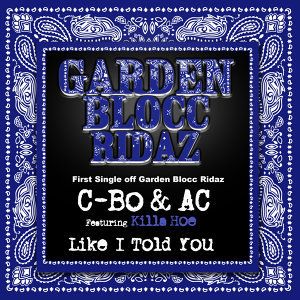 Like I Told You: Garden Blocc Ridaz