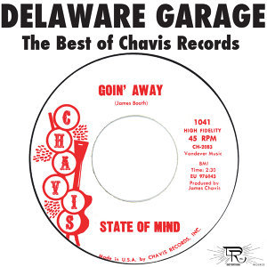 Delaware Garage: The Best of Chavis Records