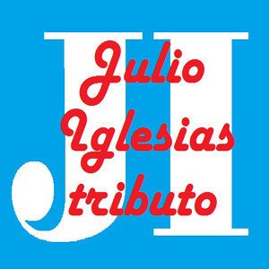 Julio Iglesias - Tributo