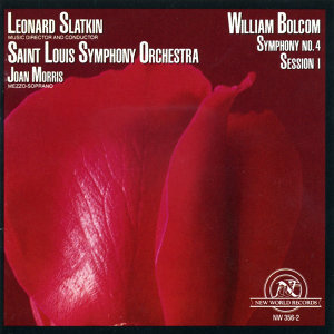 William Bolcom: Symphony #4/Session 1