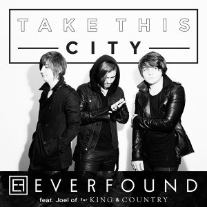 Take This City (feat. Joel of for KING & COUNTRY) - feat. Joel of for KING & COUNTRY