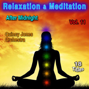 Relaxation & Meditation Vol. 11: After Midnight