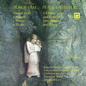 Pokoj Vám...Vánoční písně a pastorely z Moravy a Slezska