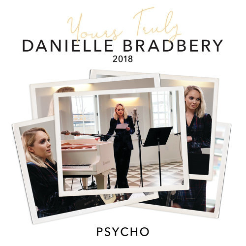 Psycho - Yours Truly: 2018