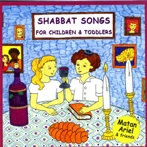Shabbat Songs – Songs in Hebrew for Children & Toddlers