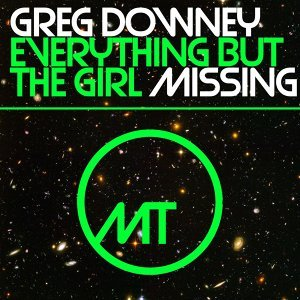 Missing - Greg Downey Remix