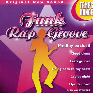 Time To Dance Vol. 5: Funk Rap Groove