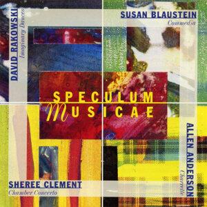 Speculum Musicae plays Blaustein, Rakowski, Anderson & Clement