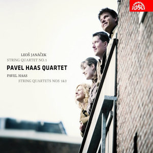 Janáček:  String Quartet No. 1 / Haas:  String Quartets Nos 1 & 3