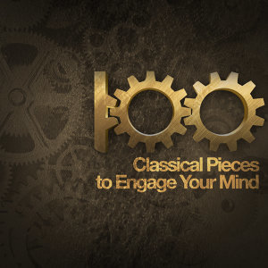 100 Classical Pieces to Engage Your Mind