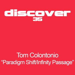 Paradigm Shift / Infinity Passage EP