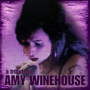 A Tribute to Amy Winehouse
