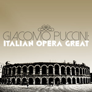 Giacomo Puccini: Italitan Opera Great