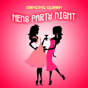 Dancing Queen: Hens Party Night