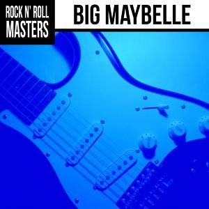 Soul Masters: Big Maybelle