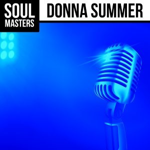 Soul Masters: Donna Summer