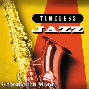 Timeless Jazz: Gatemouth Moore