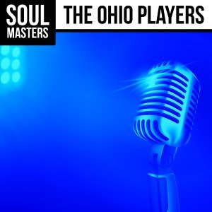 Soul Masters: The Ohio Players