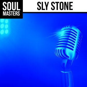 Soul Masters: Sly Stone