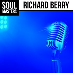 Soul Masters: Richard Berry