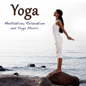 Yoga: Meditation, Relaxation and Yoga Music