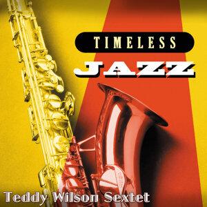 Timeless Jazz: Teddy Wilson Sextet