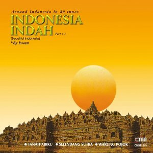Around Indonesia in 80 Tunes: Indonesia Indah, Pt. 3