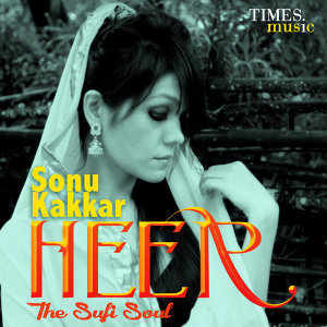 Heer - The Sufi Soul