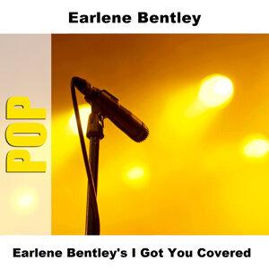 Earlene Bentley's I Got You Covered