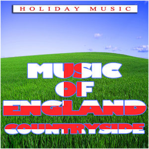 Music of England Countryside