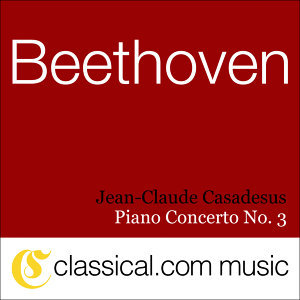 Ludwig van Beethoven, Piano Concerto No. 3 In C Minor, Op. 37