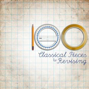100 Classical Pieces for Revising