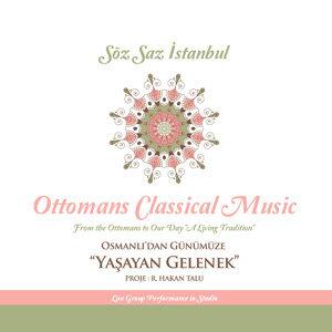 Ottomans Classical Music / Osmanlı'dan Günümüze Yaşayan Gelenek