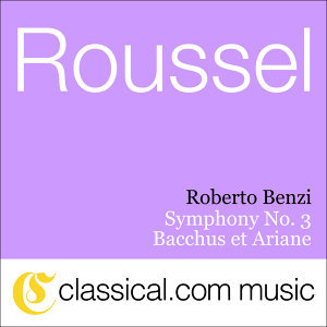 Albert Roussel, Bacchus Et Ariane, Op. 43