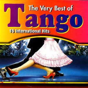 The Very Best Of Tango - 16 International Hits