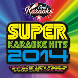 Super Karaoke Hits 2014 (Professional Backing Track Version)