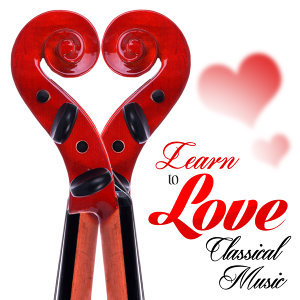 Learn to Love Classical Music